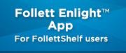 Follettshelf Enlight Reader App